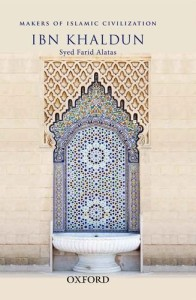 farid alatas makers of civilization ibn khaldun